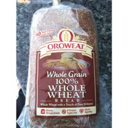 Oroweat Whole Grain Bread, 100% Whole Wheat